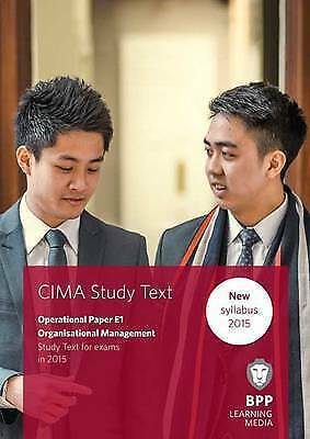1 of 1 - CIMA E1 Organisational Management: Study Text, BPP Learning Media  E-Book
