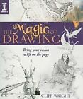 The Magic Of Drawing by Cliff Wright (Paperback, 2008)