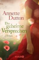 Das geheime Versprechen von Annette Dutton (2014, Taschenbuch), UNGELESEN