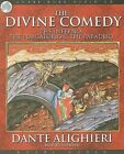 The Divine Comedy: The Inferno, the Purgatorio & the Paradiso by Dante Alighieri (CD-Audio, 2009)
