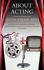 About Acting by Peter Barkworth (Paperback, 1991)