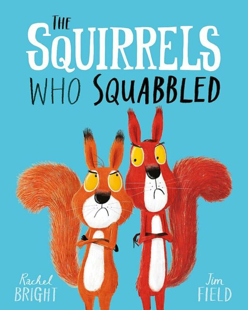 The Squirrels Who Squabbled Paperback – 8 Feb 2018 by Rachel Bright