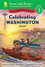 Celebrating Washington State 50 States to Celebrate by C B Canga 9780544289482
