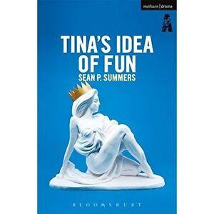 Tina-039-s-Idea-of-Fun-by-Sean-P-Summers-Playwright-Ireland