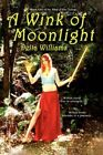 a Wink of Moonlight by Delta Williams Book (paperback / Softback)