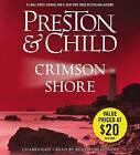 Crimson Shore by Douglas J Preston, Lincoln Child (CD-Audio, 2015)