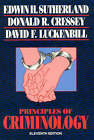 Principles of Criminology by Donald R. Cressey, Edwin H. Sutherland, David F. Luckenbill (Paperback, 1992)