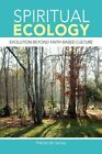 Spiritual Ecology 9781425719630 by Patrick De Sercey Hardcover