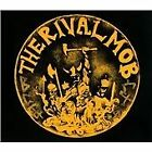 The Rival Mob - Mob Justice (2013)