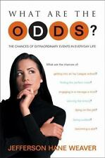 What Are the Odds?: The Chances of Extraordinary Events in Everyday Li-ExLibrary