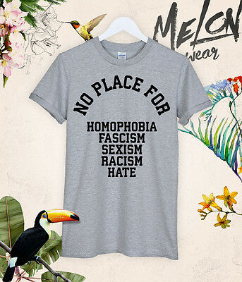 NO PLACE FOR Homophobia t shirt tee unicorn unisex loose society hipster tumblr