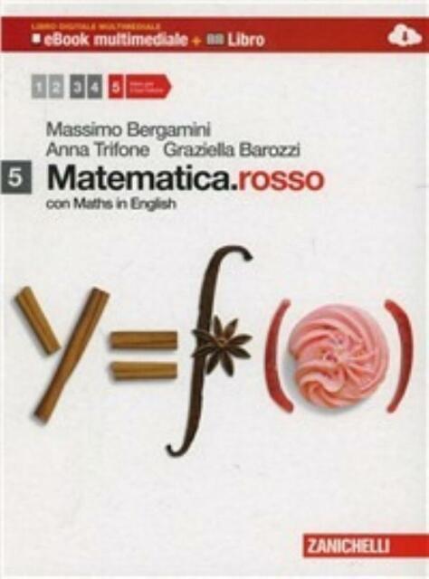 Matematica.rosso 5 con Maths in English, ZANICHELLI Bergamini, cod.9788808263100