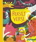 Beastly Verse by Enchanted Lion Books (Hardback, 2015)
