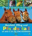 Maisfeld, Pflug und Pferdestall (2010, Gebundene Ausgabe)