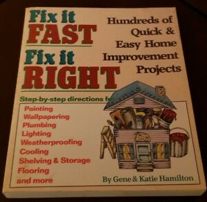 Fix-It-Fast-Fix-It-Right-Hundreds-of-Quick-and-Easy-Home-Improvement-Projects