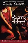 Roaring Midnight by Colleen Gleason (Paperback / softback, 2013)