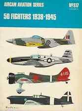 ARCO-AIRCAM AVIATION SERIES 50 FIGHTERS 1938-1945 NO.S17(VOL.1) BOOK LIVRE