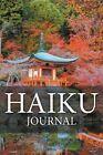 Haiku Journal by Speedy Publishing LLC (Paperback / softback, 2015)