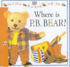 Where is Pyjama Bedtime Bear? by Lee Davis (Hardback, 2001)