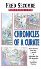 Chronicles of a Curate:  How Green Was My Curate ,  Curate for All Seasons ,  Goodbye Curate by Fred Secombe (Paperback, 1997)