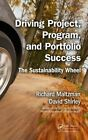 Driving Project, Program, and Portfolio Success: The Sustainability Wheel by Richard Maltzman, David Shirley (Hardback, 2015)