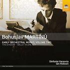 Bohuslav Martinu: Early Orchestral Works, Vol. 2 (CD, May-2016, Toccata Classics)