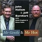 Jeff Barnhart - Mr. Gentle and Mr. Hot (2005)