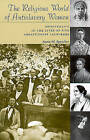 The Religious World of Antislavery Women: Spirituality in the Lives of Five Abolitionist Lecturers by Anna M. Speicher (Paperback, 1999)