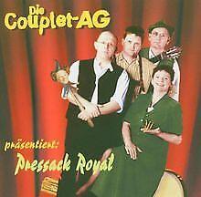 Pressack Royal von die Couplet-Ag   CD   Zustand sehr gut