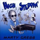 High Steppin' by Marty Grebb (CD, Apr-2011)