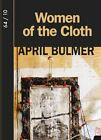 Women of the Cloth by April Bulmer (Paperback / softback, 2014)