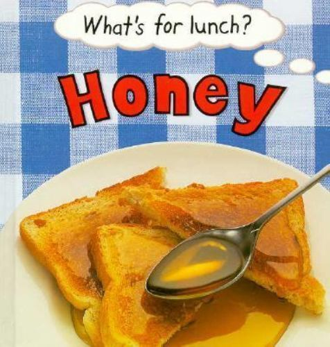Honey (What's for Lunch) Robson, Pam Library Binding Used - Acceptable
