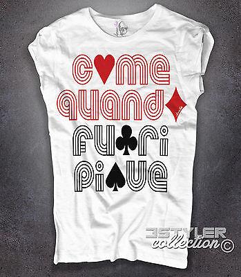T-shirt donna COME QUANDO FUORI PIOVE semi carte poker texas hold'em Amazink