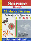 Science Through Children's Literature: An Integrated Approach by Carol M. Butzow, John W. Butzow (Paperback, 2000)