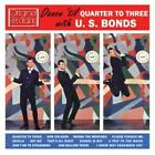Dance 'Til Quartet To 3 von Gary U.S. Bonds (2012)