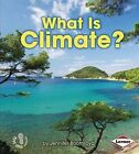 What Is Climate? by Jennifer Boothroyd (Hardback, 2014)