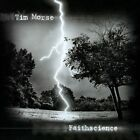 Faithscience by Tim Morse (CD, Aug-2012, Amethyst Edge Productions)