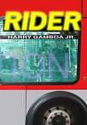 Rider by Harry Gamboa Jr (Paperback / softback, 2009)