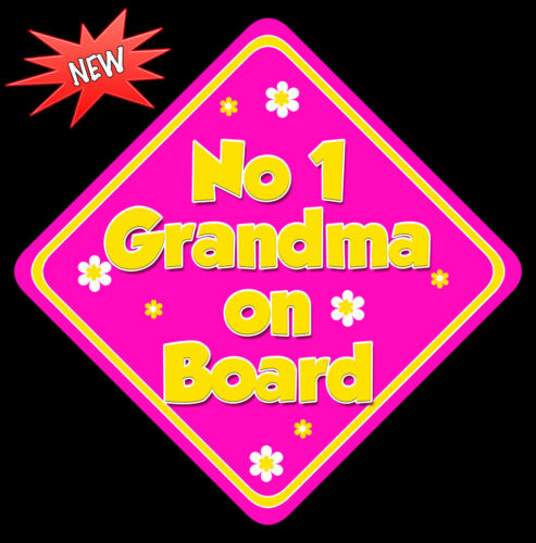 No 1 Grandma on Board like Baby on Board Car Sign Non Personalised HP /& Yellow