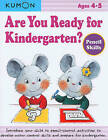 Are You Ready for Kindergarten?: Pencil Skills by Kumon Publishing North America, Inc (Paperback / softback, 2011)