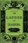 The Ladder to Learning by Miss Lovechild (Paperback / softback, 2012)
