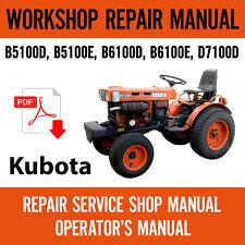 Kubota B5100 B6100 Amp B7100 Repair Service Workshop Manual Operators Manual