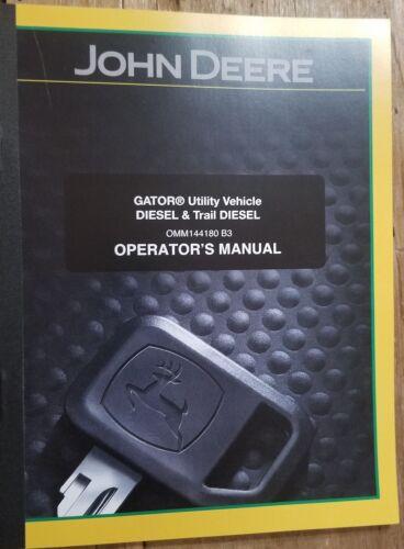NEW JOHN DEERE GATOR 6X4 DIESEL UTILITY VEHICLE TRAIL DIESEL OPERATORS MANUAL
