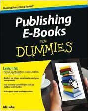 Publishing e-Books for Dummies by Ali Luke (2012, Paperback)