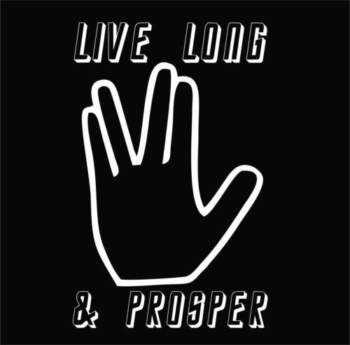 Live Long /& Prosper Decal Vulcan Star Trek Sticker Choose Size /& Color Spock