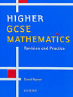 Higher GCSE Mathematics: Revision and Practice by D. Rayner (Paperback, 2000)