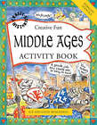 Middle Ages Activity Book by Steve Weatherill, Sue Weatherill (Hardback, 2006)