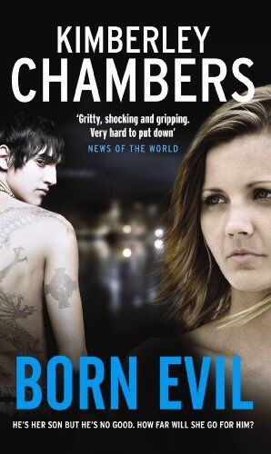 Born Evil By Kimberley Chambers. 9781848090668