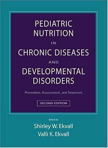 Pediatric Nutrition in Chronic Diseases and Developmental ...