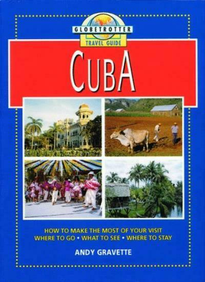 Cuba Travel Guide By Globetrotter